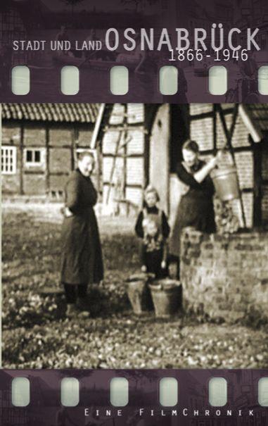 Stadt und Land Osnabrück 1866 - 1946